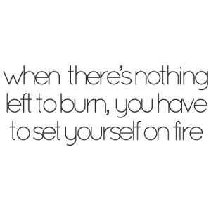 WORDS:  fire [up] yourself.
